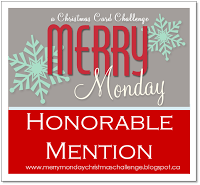 I participate in the Merry Monday challenge. I was selected as Honorable Mention on June 19, 2017