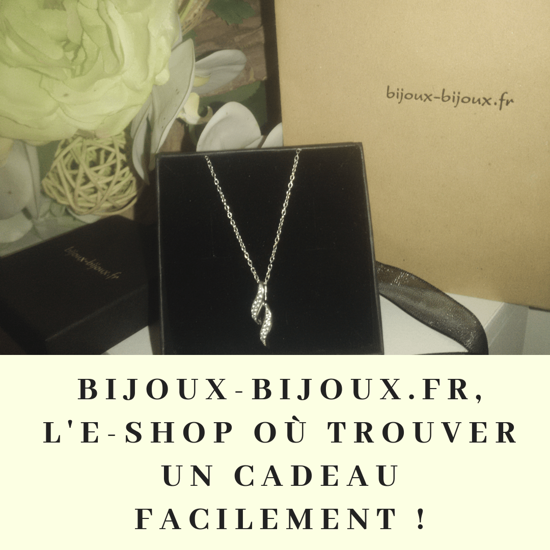 Bijoux-Bijoux.fr, l'e-shop où trouver un cadeau facilement !