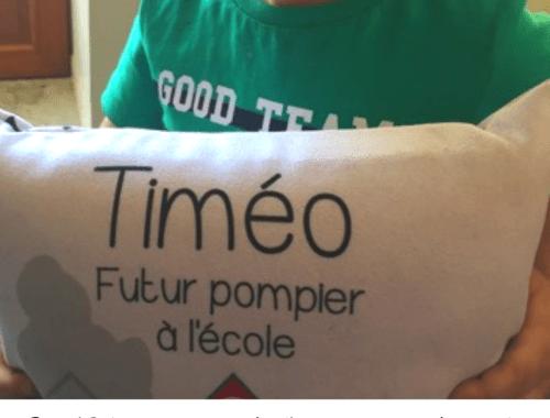 Baby'Sphère et le coussin d'école personnalisable de Timéo .