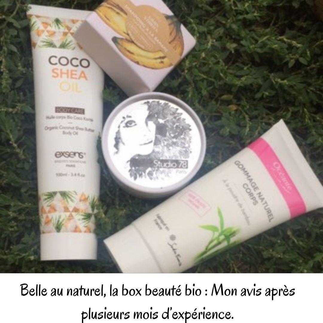 Belle au naturel, la box beauté bio: Mon avis après plusieurs mois d'expérience.