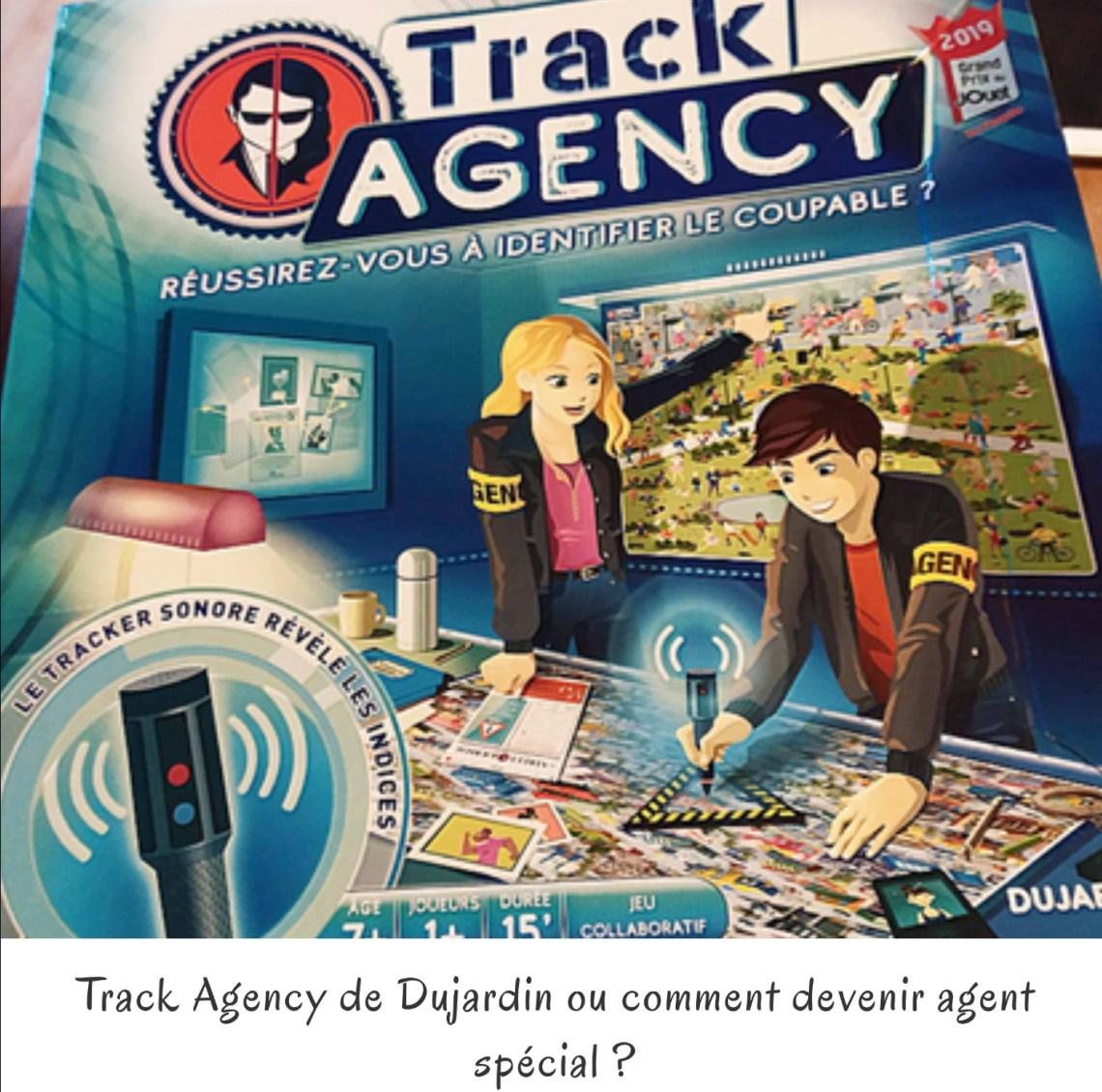 Track Agency de Dujardin ou comment devenir agent spécial ?