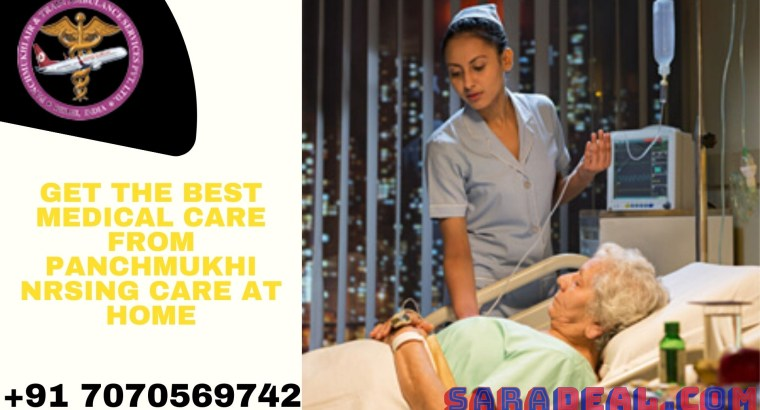 Avail the Best Care Home Nursing Service in Ramgarh at Low-Price