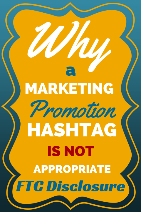 Promotion Hashtag Not FTC DIsclosure