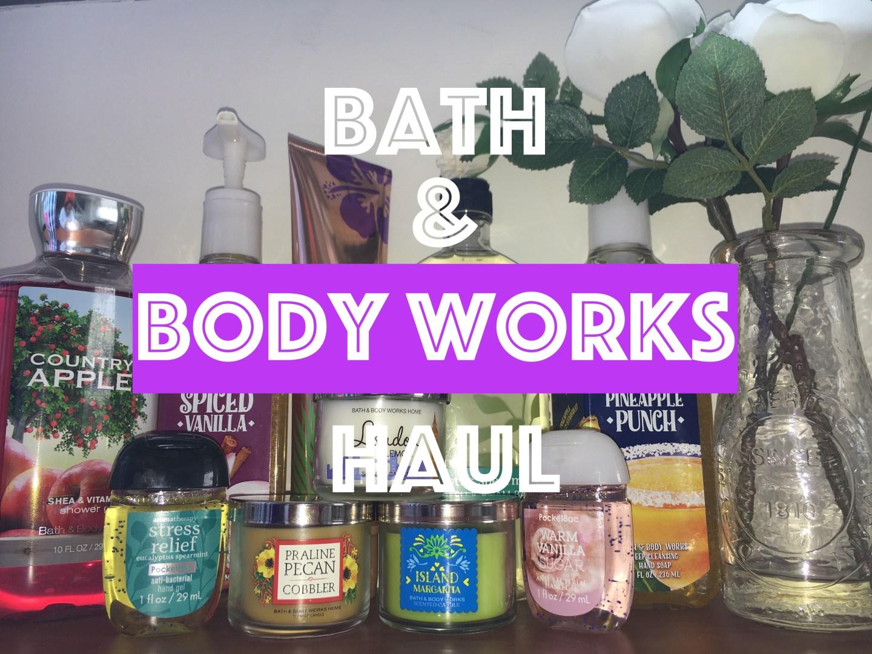 Bath & Body Works Haul   Huge Sale