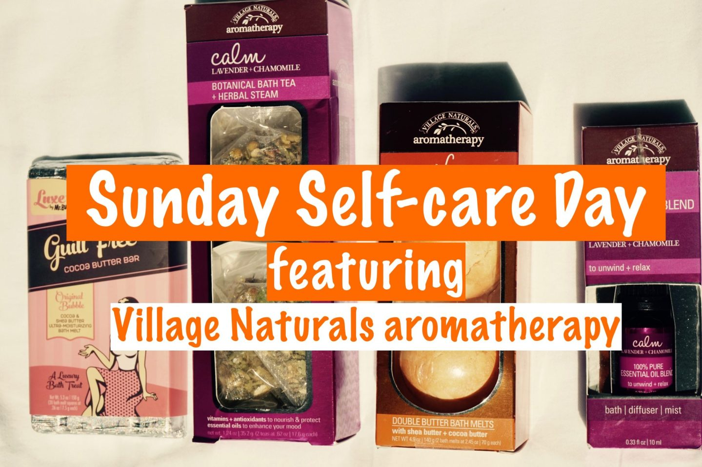 Sunday Self-care Day featuring Village Naturals Aromatherapy