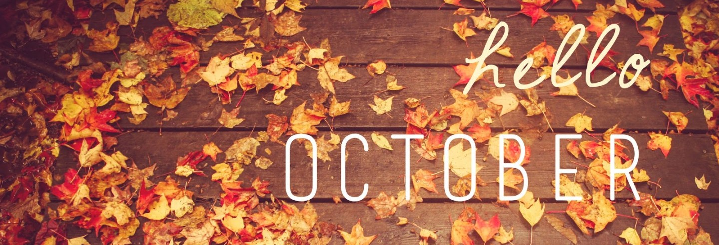 Hello October + Word of the Month
