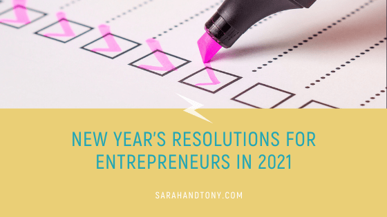 New Year's Resolutions for Entrepreneurs for 2021