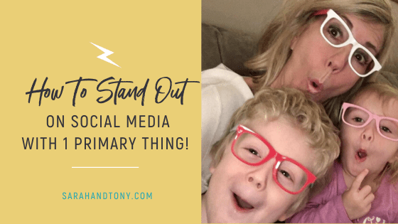 How To Stand Out On Social Media with 1 Primary Thing!