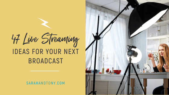 live streaming ideas