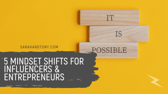 5 Mindset Shifts for Influencers & Entrepreneurs
