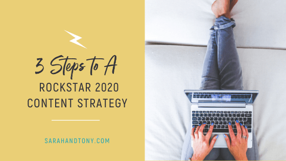 3 Steps to a Rockstar 2020 Content Strategy