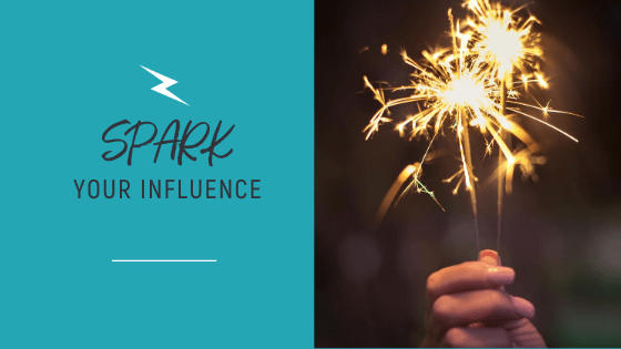 spark your influence