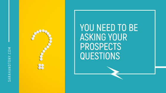 asking your prospects questions