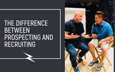 The Difference Between Prospecting and Recruiting