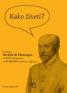 Kako ziveti Slovenian