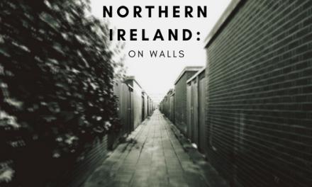 Northern Ireland: On Walls