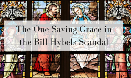 The One Saving Grace in the Bill Hybels Scandal