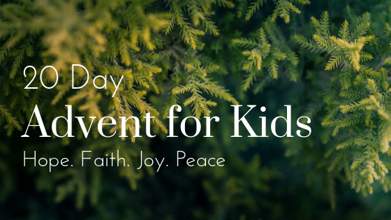 20 Day Advent for Kids