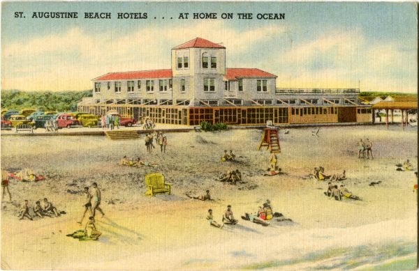 Saint Augustine Beach Hotel, Saint Augustine, Florida. 1940's.