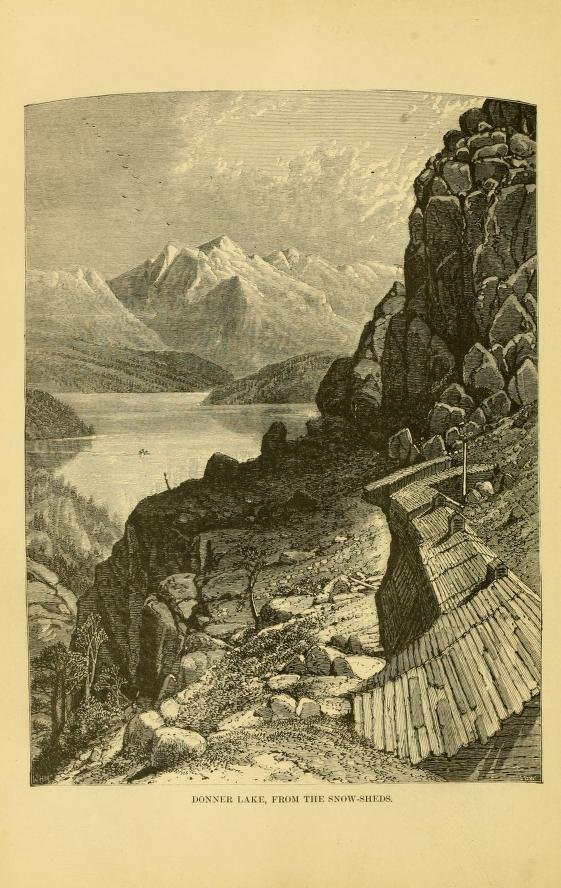 """""""Donner Lake, from the Snow-sheds."""" Page 106."""