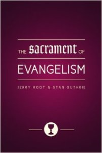 sacrament of evangelism