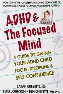 ADHD & the Focused Mind Book Cover