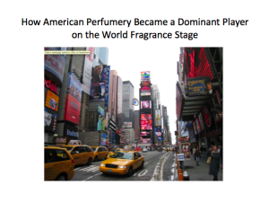 How American Perfumery Became a Dominant Player