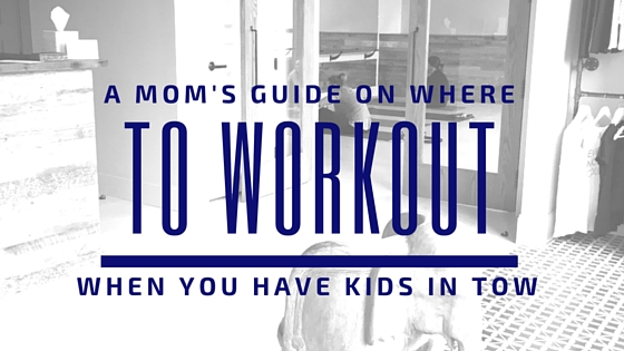 Boston Fitness Studios with Childcare and Classes for Moms & Babies