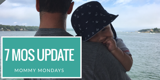 Momma Mondays: We're Teething, Crawling and Eating Solids, 7 Month Update