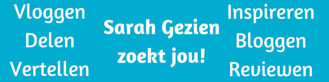 Sarah Gezien zoekt jou! Om andere vrouwen te inspireren en interesseren. Blog, vlog, deel, vertel. Het kan allemaal.