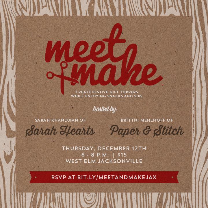 Meet + Make | Holiday Workshop Hosted at West Elm Jacksonville
