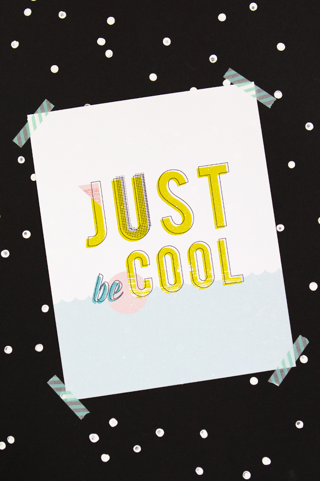 Just Be Cool Printable Art Just Be