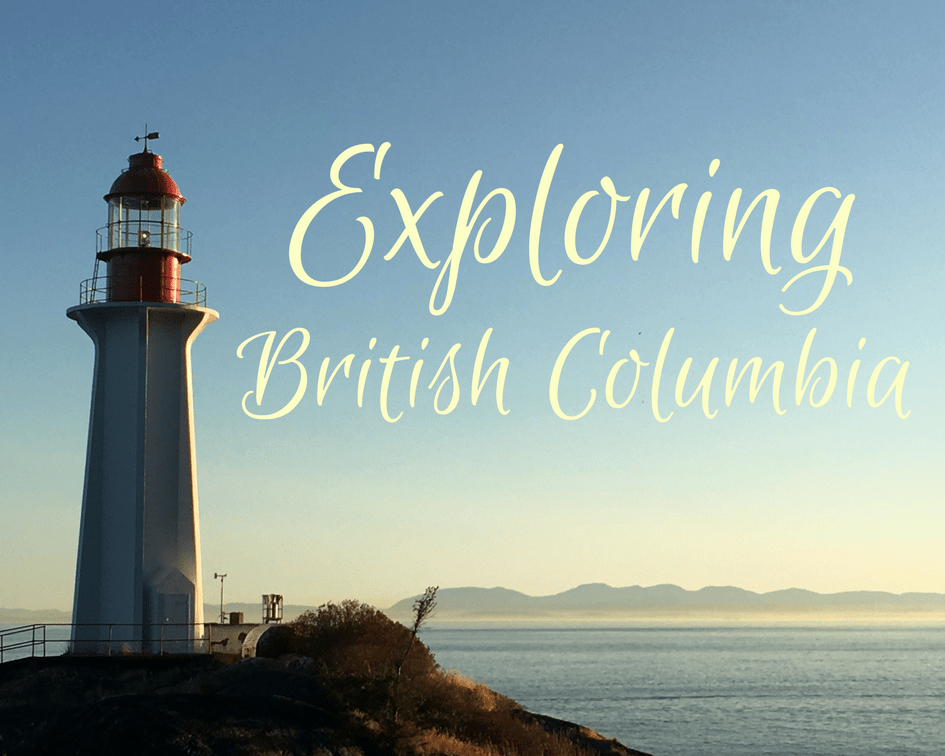 ExploringBritish Columbia