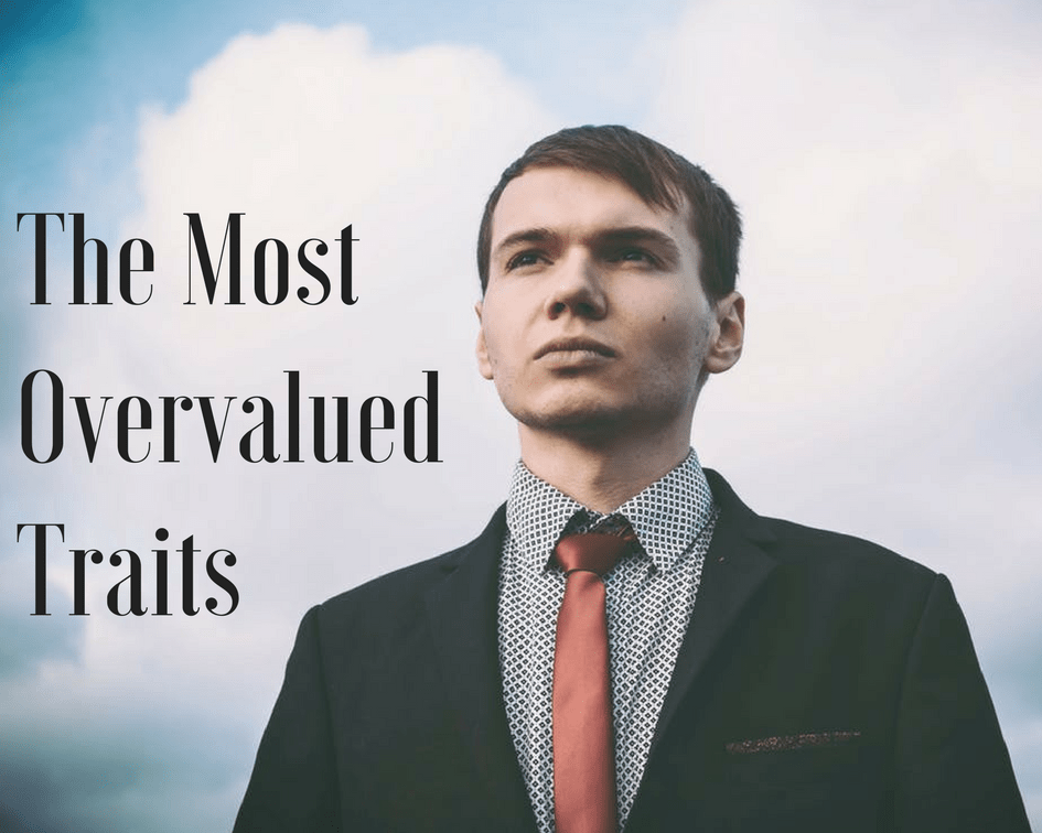 Overvalued Traits