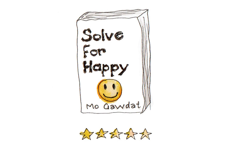 My book review of Solve For Happy by Mo Gawdat – a Must Read!