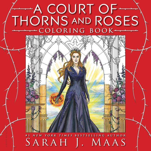 A Court of Thorns and Roses Coloring Book  Sarah J. Maas
