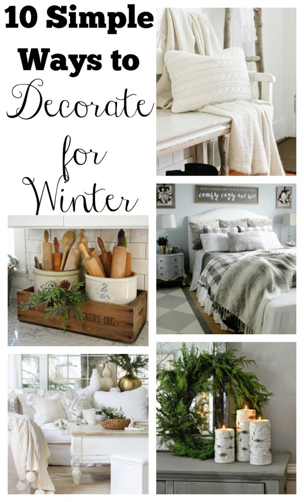 10 simple ways to decorate for winter.