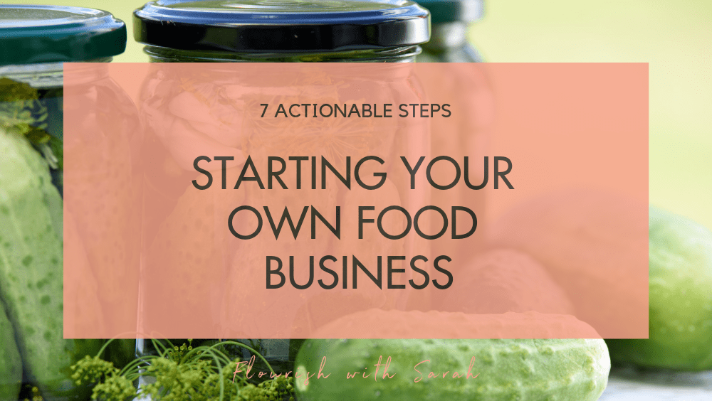 First Steps To Starting A Food Business in 2019