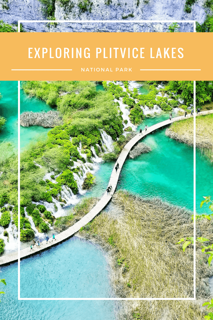 ExploringPlitviceLakes_Croatia_Pin