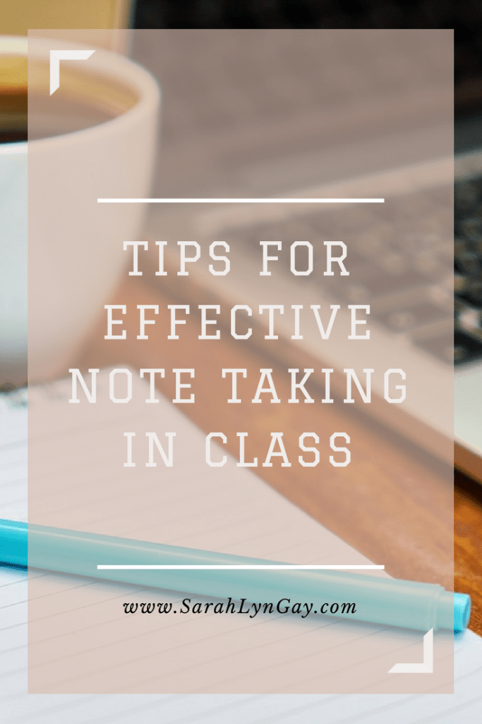 Tips For Effective Note Taking In Class
