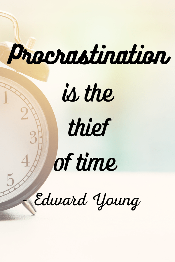 Inspirational Quotes For College Students on procrastination