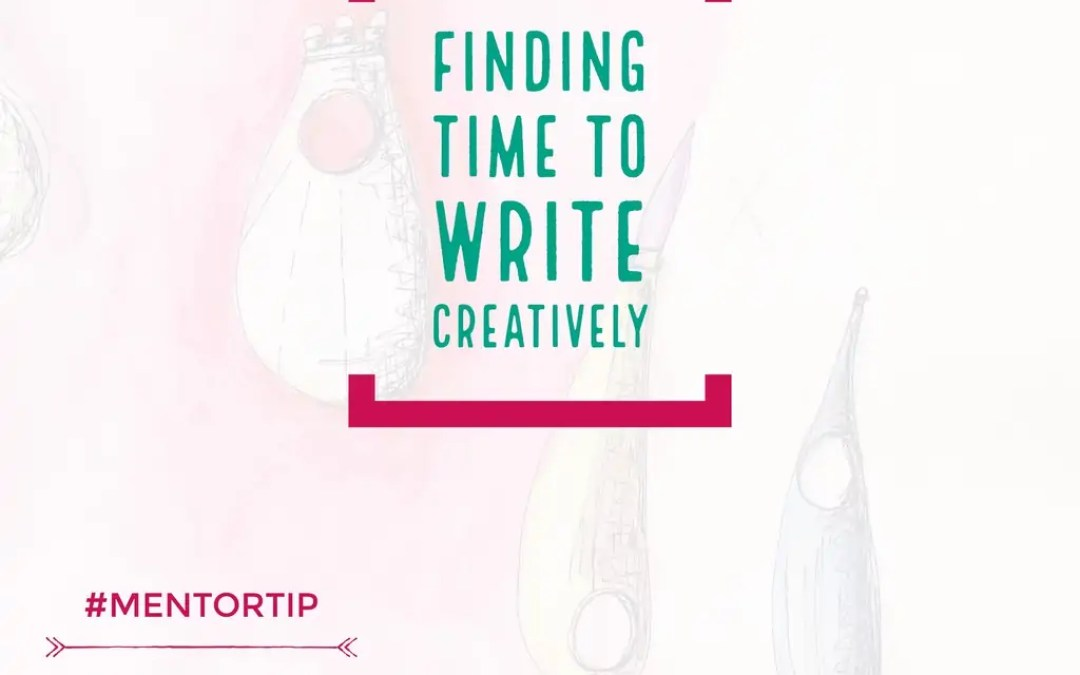 Finding Time To Write Creatively