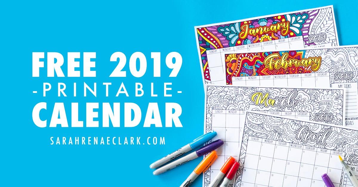 Free 2019 Printable Coloring Calendar - By Sarah Renae Clark