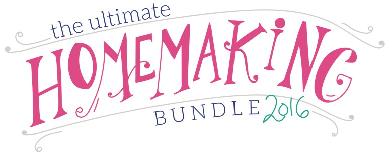 The Ultimate Homemaking Bundle 2016 (only available for 6 days) I am SO glad I found this bundle!! So much value for only $30!