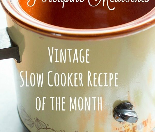 Vintage Recipe of the Month Archives – The Magical Slow Cooker