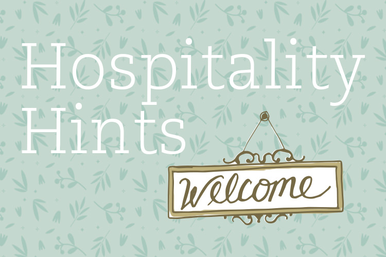 Hospitality Hints | Being Present – LifeWay Women All Access