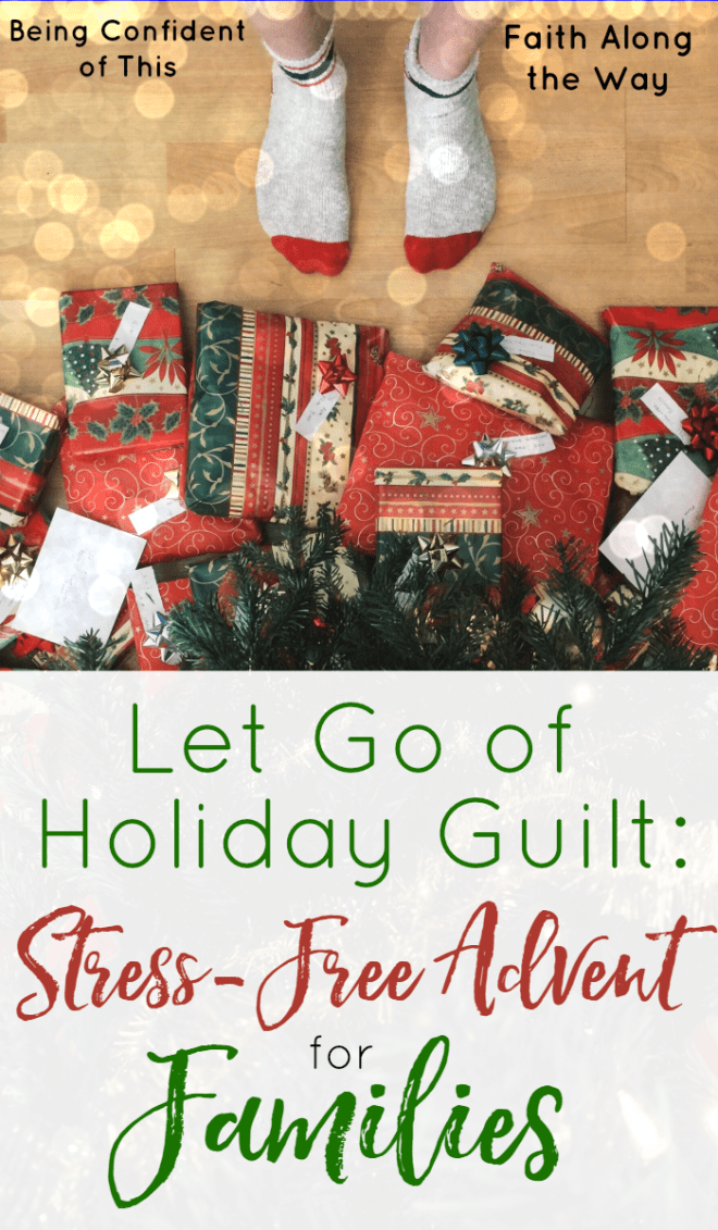 Let-Go-of-Holiday-Guilt-Stress-Free-Advent-for-Families-1.png