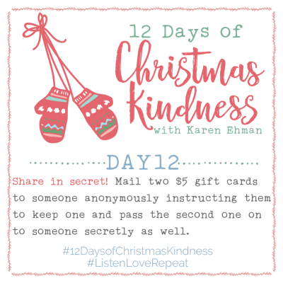 12 Days of Christmas Kindness – Day Twelve By Karen Ehman