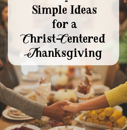 Podcast Episode 47: Simple Ideas for a Christ-Centered Thanksgiving by Marci Ferrell