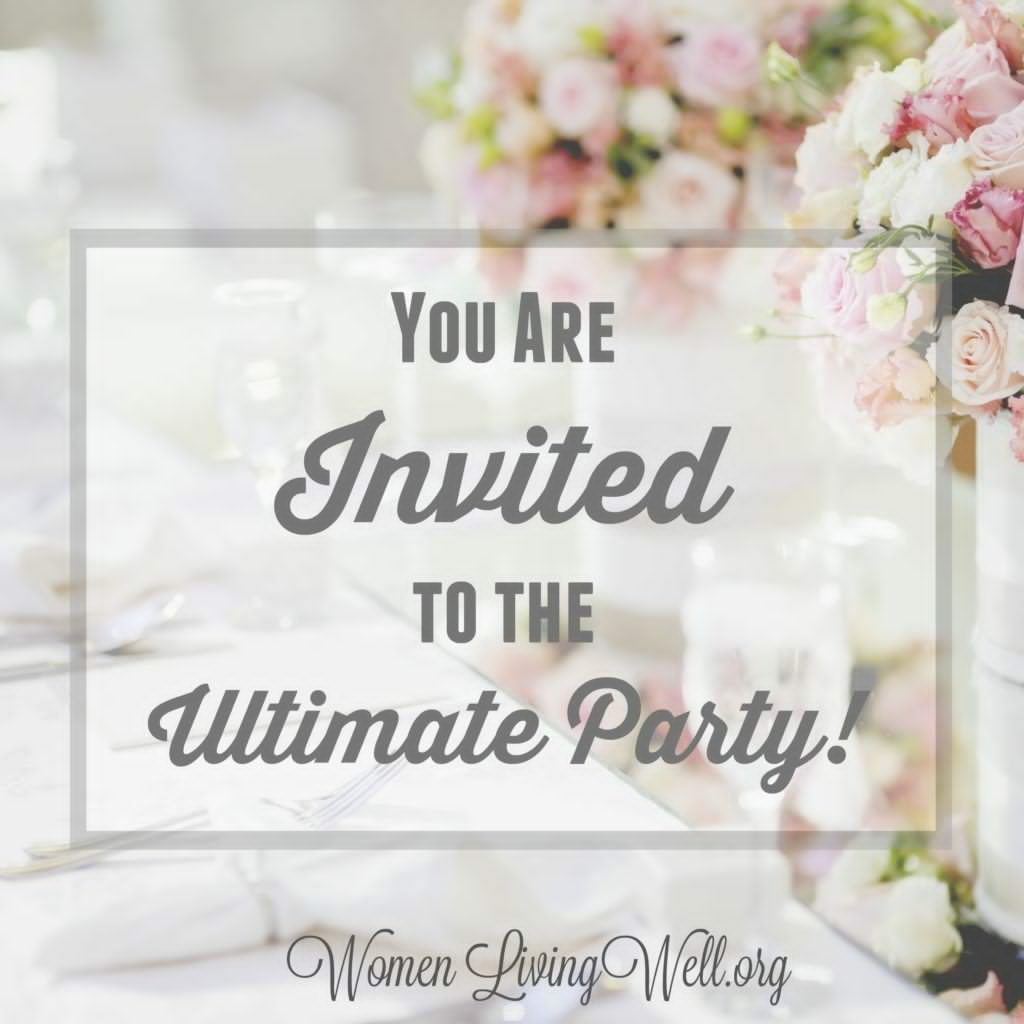 You Are Invited to the Ultimate Party! – Women Living Well